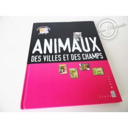 """LE LIVRE DES TIMBRES """"ANIMAUX DES VILLES ET DES CHAMPS"""""""
