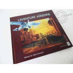 """LE LIVRE DES TIMBRES """"L'AVENTURE AÉRIENNE"""""""