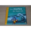 """LE LIVRE DES TIMBRES """"DIX MOTOS DE LÉGENDES"""""""