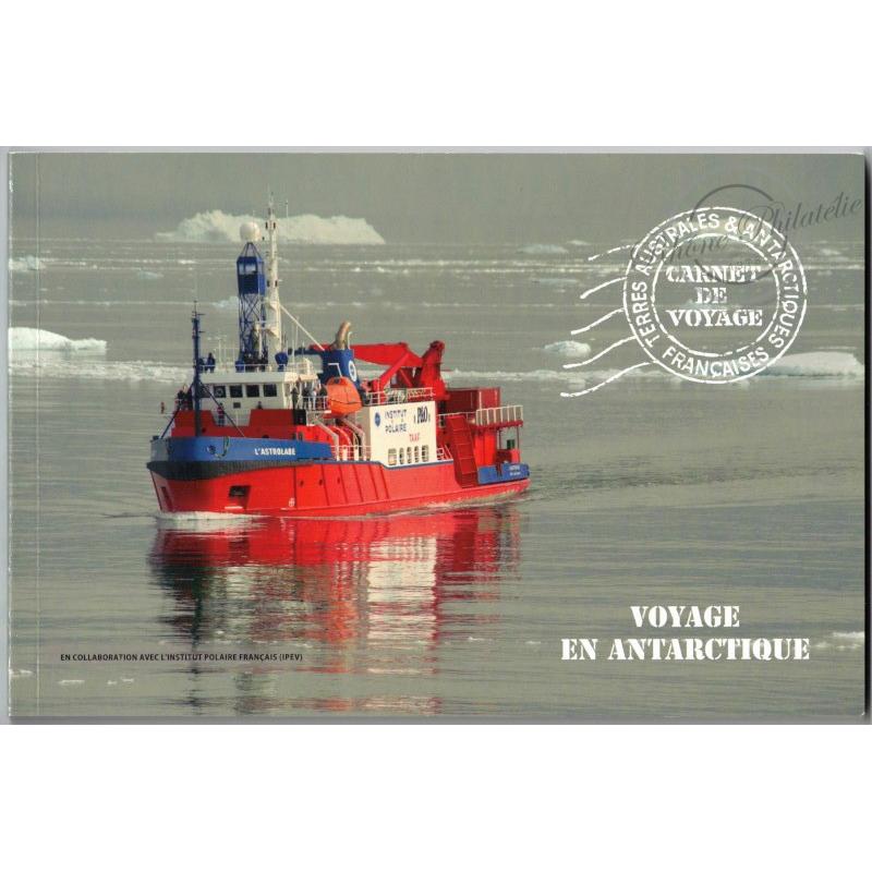 TAAF CARNET DE VOYAGE N°C661 VOYAGE EN ANTARCTIQUE, 2013